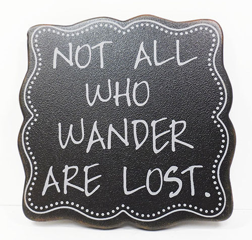 """Inspirational Hangable Wall Decor with Ribbon  /""""Not all who wander/""""  6.5/"""" x 6.5/"""""""