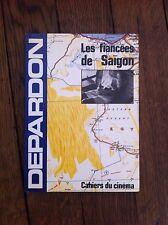 Raymond Depardon / Les Fiancées de Saïgon, Ed cahiers du Cinéma, 1986, 1ère EO .