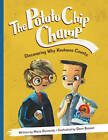 The Potato Chip Champ: Discovering Why Kindness Counts by Maria Dismondy (Paperback, 2012)
