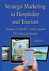 Strategic Marketing in Hospitality and Tourism: Building a Smart Online Agenda by Deepak Chhabra (Hardback, 2015)
