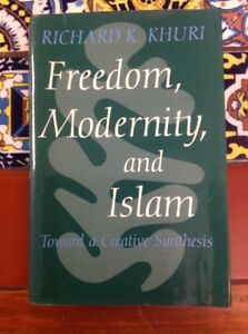 Freedom-Modernity-And-Islam-R-K-Khruri-1998-First-Edition-HC-W-DJ-free-Ship