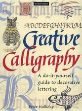 Creative Calligraphy: A Do-It-Yourself Guide To Decorative Lettering-ExLibrary