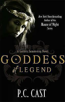 1 of 1 - Goddess of Legend: A Goddess Summoning Novel by P. C. Cast (Paperback, 2010)