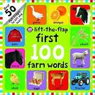 Lift-the-Flap First 100 Farm Words by Roger Priddy (Board book, 2016)