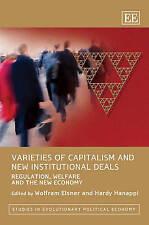 Variedades de capitalismo y nuevos acuerdos institucionales: reglamento, bienestar y TH