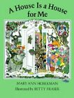 A House is a House for ME by Mary Ann Hoberman (Paperback, 1986)