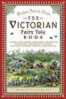 The Victorian Fairy Tale Book by Michael Patrick Hearn (Paperback, 2002)