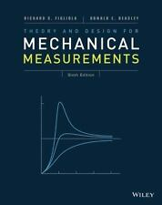 Theory and Design for Mechanical Measurements by Donald E. Beasley and Richard S. Figliola (2014, Hardcover)