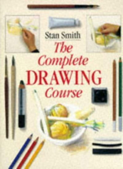 The Complete Drawing Course,Stan Smith