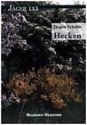 Hecken von Jürgen Schulte (2015, Gebundene Ausgabe)