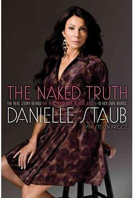The Naked Truth: The Real Story Behind the Real Housewife