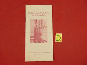 Fachbücher Aus Dem Gebiete Der Wärmtechnik Ausgereifte Technologien Bücher Schlosser