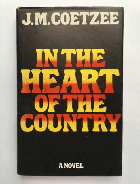 In the Heart of the Country - J M Coetzee - 1st/1st UK 1977 Hardcover DJ EX-LIBR