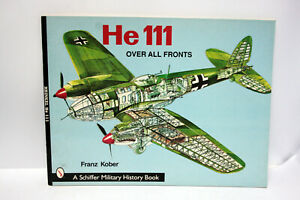 HEINKEL-HE-111-OVER-ALL-FRONTS-SCHIFFER-MILITARY-HISTORY-TASCHENBUCH-MG1-64650