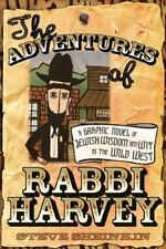 The Adventures of Rabbi Harvey: A Graphic Novel of Jewish Wisdom and Wit in the
