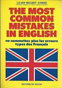 The most common mistakes in english - Lilian Hecart-Evans - 2428023