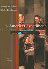 The American Experiment, Volume 1: To 1877: A History of the United States by Cathy D Matson, Assistant Professor of History Steven M Gillon (Paperback / softback, 2008)
