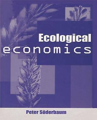 Ecological Economics by Soderbaum, Peter
