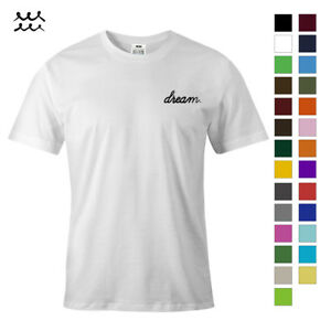 a1045f75f DREAM FUNNY QUOTE PRINT T SHIRT NOVELTY GRAPHIC SHIRTS IDEA DESIGN ...