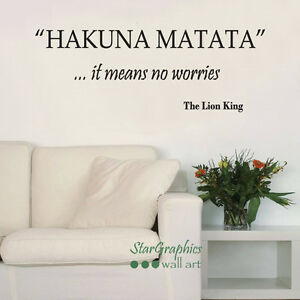 Image Is Loading Hakuna Matata Lion King Wall Art Quote Decal