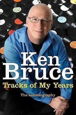 1 of 1 - The Tracks of My Years: The autobiography, By Bruce, Ken,in Used but Acceptable