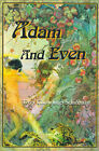 Adam and Even by Terry Cummings Schiffman (Paperback / softback, 2000)