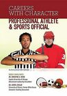 Professional Athlete & Sports Official by Joyce Libal, Rae Simons (Hardback, 2013)