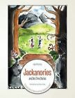 Jackanories and Bed Time Stories:  A Cheeky Book of Verse and Rude Rhymes for Kids by Hal Morris (Paperback, 2013)