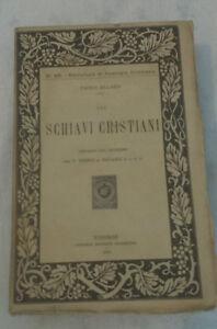 Paolo-Allard-GLI-SCHIAVI-CRISTIANI-1916-1-Ed-Libreria-Editrice-Fiorentina