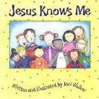 Jesus Knows Me 9780758605078 by Joni Walker Board Book