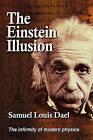 The Einstein Illusion by Samuel Louis Dael (Paperback, 2011)