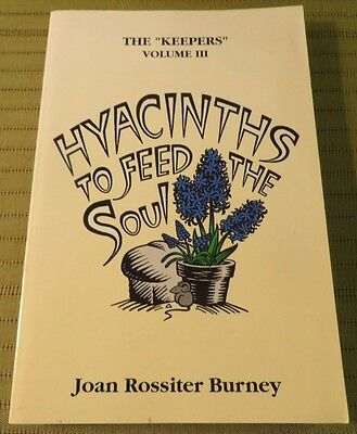 1997 THE KEEPERS Vol3 Hyacinths To Feed The Soul by Joan ...