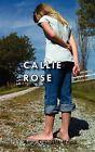 Callie Rose by Amy Hogg (Paperback / softback, 2012)