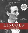 Lincoln: A Biography by Jr, Philip B Kunhardt (CD-Audio)