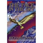 Face in The Sky 9781438937885 by Richard Innes Paperback