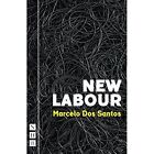 New Labour by Marcelo Dos Santos (Paperback, 2016)