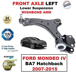 1x-FRONT-AXLE-LEFT-Lower-Wishbone-ARM-for-FORD-MONDEO-IV-BA7-Hatchback-2007-2015