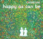 Happy As Can Be [Digipak] by 11 Acorn Lane (CD, 2010)
