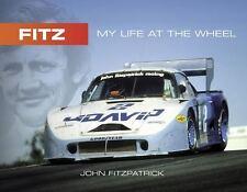 FITZ: MY LIFE AT THE WHEEL, JOHN FITZPATRICK. (SIGNED)