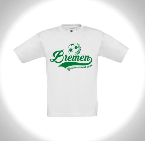 Bambini T-SHIRT-tifosi calcio 2 Brema-you /'ll Never Walk Alone