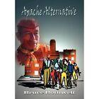 Apache Alternative 9781410706249 by Bruce Bothwell Hardcover