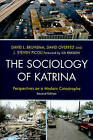 The Sociology of Katrina: Perspectives on a Modern Catastrophe by Rowman & Littlefield (Paperback, 2010)