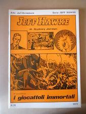 Albi dell' Avventura Serie Jeff Hawke 1977 n°26  [G757] BUONO