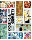 Knolling & Geometry  : A Coloring Book for Structure and Pattern Lovers by Ana Lidia Gonzalez (Paperback / softback, 2016)