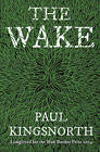 The Wake by Paul Kingsnorth (Paperback, 2015)