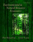 Environmental and Natural Resource Economics by Lynne Lewis, Thomas H. Tietenberg and Tom Tietenberg (2008, Hardcover)
