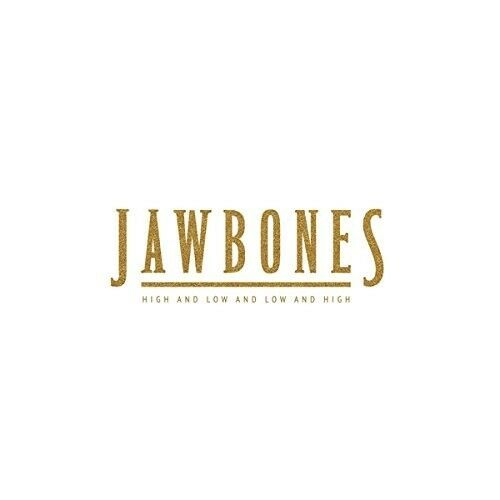JAWBONES - HIGH AND LOW AND LOW AND HIGH   CD NEW!