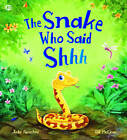 Storytime: The Snake Who Says Shhh... by Jodie Parachini (Paperback, 2015)