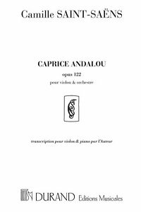 Caprice Andalou opus 122 - Violin and Orchestra -
