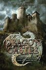 Dragon Castle by Joseph Bruchac (Hardback)